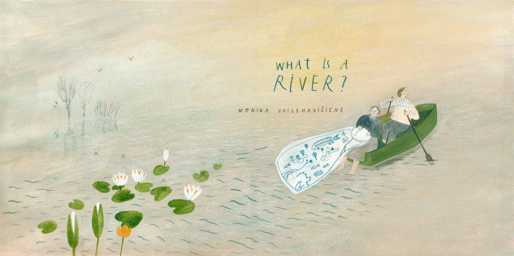 """Monika Vaicenaviciene (Nouveau talent) - Livre pour enfants """"What is a river ?"""""""